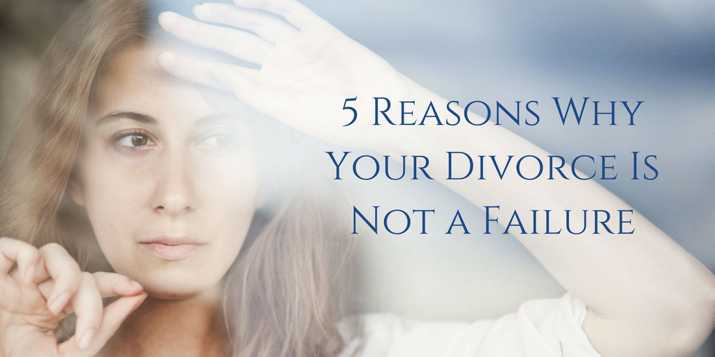 Divorce Is Not a Failure